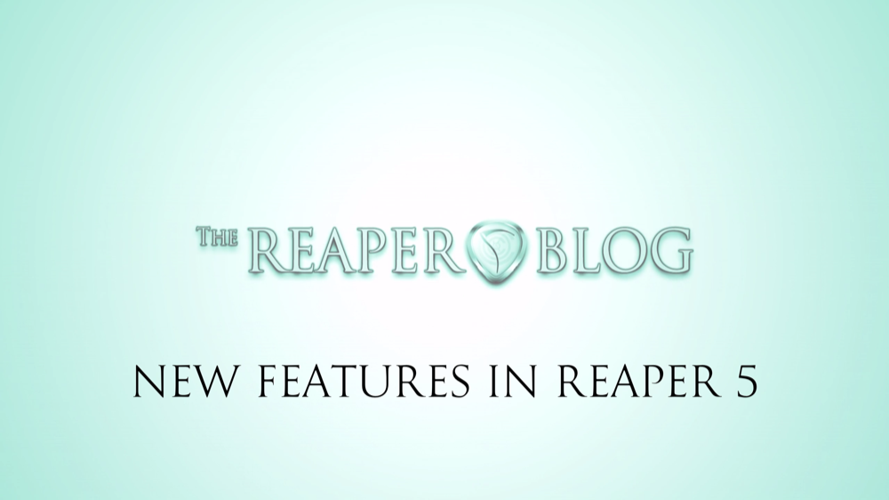 new features in reaper 5