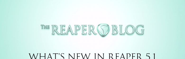 what's new in reaper5.1